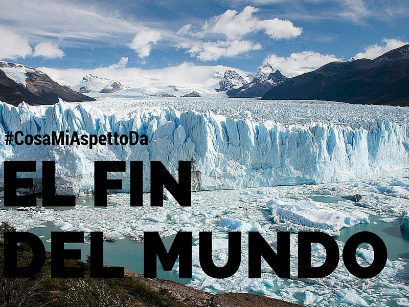#CosaMiAspettoDa: El Fin Del Mundo