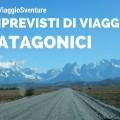 imprevisti-viaggio-patagonici
